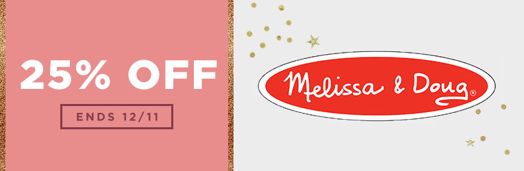 25% off Melissa & Doug New Cyber Deals
