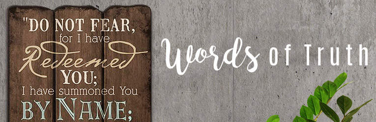 Words of Truth Scripture Decor