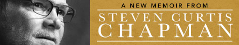 Between Heaven and the Real World, by Steven Curtis Chapman