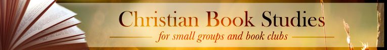 Christian Books for Small Groups or Book Clubs