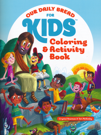 our daily bread for kids coloring and activity book crystal