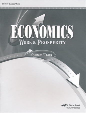 Homeschool economics curriculum christianbook abeka economics work prosperity quizzestests fandeluxe Image collections