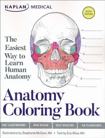 Kaplan Anatomy Coloring Book Sixth Edition Eric Wise Stephanie McCann 9781506208527