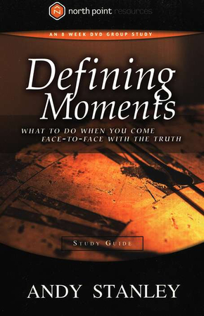 Defining moments study guide andy stanley 9781590524640 defining moments study guide andy stanley 9781590524640 christianbook fandeluxe Document