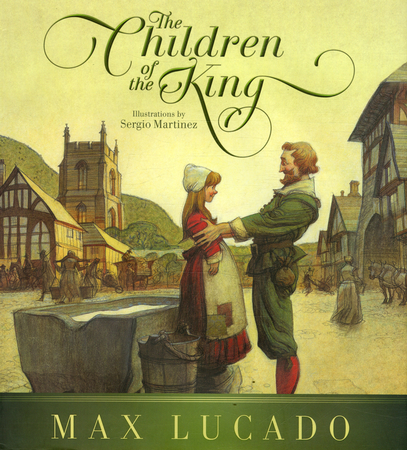 The song of the king max lucado illustrated by chuck gillies the children of the king new edition fandeluxe Gallery