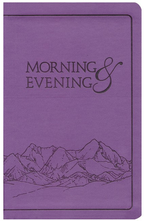 Morning and evening kjv edition soft leather look lilac charles morning and evening kjv edition soft leather look lilac charles h spurgeon 9781598566772 christianbook fandeluxe Images