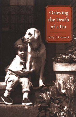 Grieving the death of a pet betty carmack 9780806643489 grieving the death of a pet betty carmack 9780806643489 christianbook fandeluxe Document
