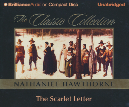 the scarlet letter audiobook on cd narrated by dick hill by nathaniel hawthorne 9781587886102 christianbookcom