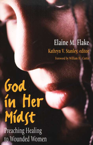 God in Her Midst: Preaching  -     By: Elaine Flake