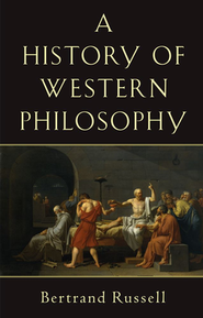 History of Western Philosophy   -     By: Bertrand Russell