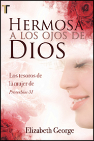 Hermosa a los Ojos de Dios (Beautiful in God's Eyes)   -     By: Elizabeth George