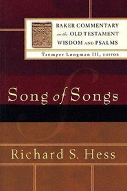 Song of Songs: Baker Commentary on the Old Testament Wisdom & Psalms [BCOT]  -     By: Richard S. Hess
