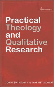 Practical Theology and Qualitatvie Research   -     By: John Swinton, Harriet Mowat