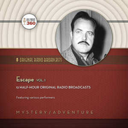 Escape, Volume 1 - Original Radio Broadcasts on CD  -     By: Black Eye Entertainment