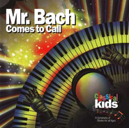 Mr. Bach Comes to Call       - Audiobook on CD         -     By: Classical Kids