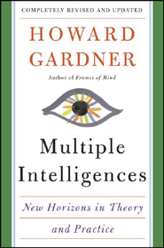 Multiple Intelligences: New Horizons (Revised, Updated)  -     By: Howard Gardner