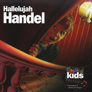 Hallelujah Handel        - Audiobook on CD         -     By: Classical Kids