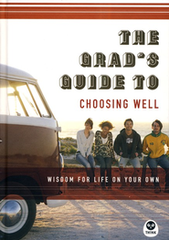 The Grad's Guide to Choosing Well  -     By: TH1NK