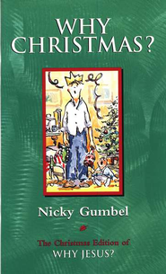 Why Christmas?   -     By: Nicky Gumbel