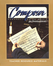 BJU The Composer, Teacher's Resource Materials   -