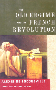 The Old Regime French Revolution   -     By: Alexis de Tocqueville, J.P. Mayer, A.P. Kerr