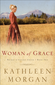 Woman of Grace - eBook  -     By: Kathleen Morgan