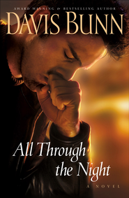 All Through the Night - eBook  -     By: Davis Bunn