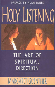 The Art of Holy Listening   -     By: Margaret Guenther