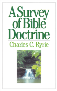 A Survey of Bible Doctrine - eBook  -     By: Charles C. Ryrie