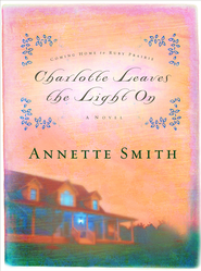 Charlotte Leaves the Light On - eBook  -     By: Annette Smith