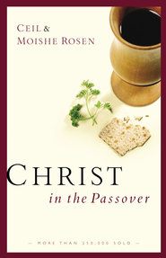Christ in the Passover - eBook  -     By: Ceil Rosen, Moishe Rosen