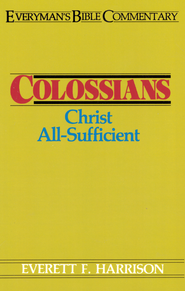 Colossians- Everyman's Bible Commentary - eBook  -     By: Everett Harrison