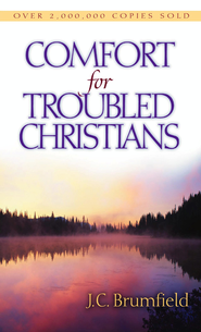 Comfort for Troubled Christians - eBook  -     By: J.C. Brumfield