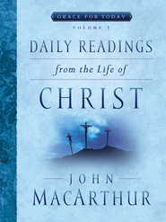 Daily Readings From the Life of Christ, Volume 2 - eBook  -     By: John MacArthur