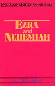 Ezra & Nehemiah- Everyman's Bible Commentary - eBook  -     By: J. Carl Laney