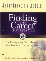 Finding the Career that Fits You: The Companion Workbook to Your Career in Changing Times - eBook  -     By: Larry Burkett