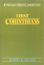 First Corinthians- Everyman's Bible Commentary - eBook  -     By: Robert Hughes