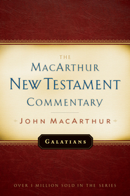 Galatians: The MacArthur New Testament Commentary - eBook  -     By: John MacArthur