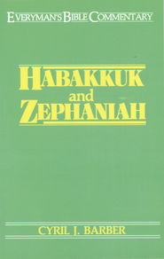 Habakkuk & Zephaniah- Everyman's Bible Commentary - eBook  -     By: Cyril Barber