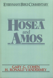 Hosea & Amos- Everyman's Bible Commentary - eBook  -     By: Gary G. Cohen, H. Ronald Vandermey