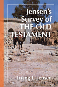 Jensen's Survey of the Old Testament - eBook  -     By: Irving L. Jensen