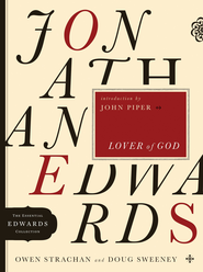 Jonathan Edwards Lover of God - eBook  -     By: Owen Strachan, Doug Sweeney