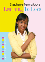 Learning to Love - eBook  -     By: Stephanie Perry Moore