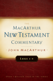Luke 1-5: MacArthur New Testament Commentary - eBook  -     By: John MacArthur
