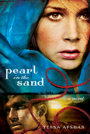 Pearl in the Sand: A Novel - eBook  -     By: Tessa Afshar