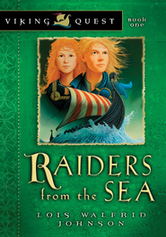 Raiders from the Sea - eBook Viking Quest Series #1  -     By: Lois Walfrid Johnson