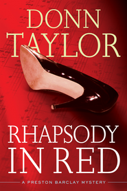 Rhapsody in Red - eBook  -     By: Donn Taylor