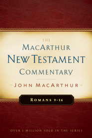 Romans 9-16: The MacArthur New Testament Commentary - eBook  -     By: John MacArthur