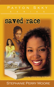 Saved Race - eBook  -     By: Stephanie Perry Moore
