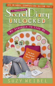 Secret Diary Unlocked Companion Guide: My Struggle to Like Me - eBook  -     By: Suzy Weibel